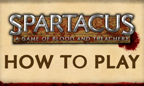 How To Play | Spartacus: A Game of Blood and Treachery