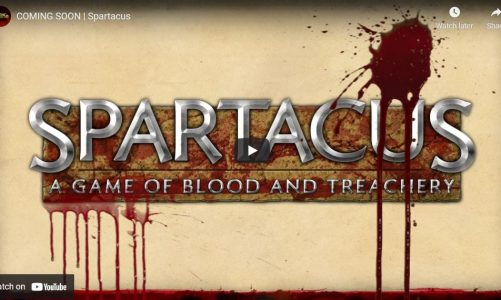 COMING SOON | Spartacus: A Game of Blood and Treachery